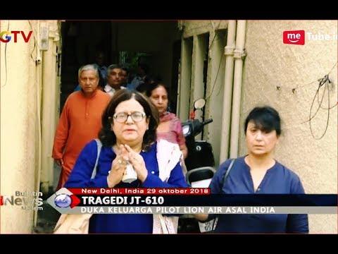 Dari New Delhi, Keluarga Pilot Lion Air JT 610 Asal India Langsung Menuju Jakarta - BIM 29/10