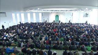 Cuma Hutbesi 19-02-2016 - Islam Ahmadiyya