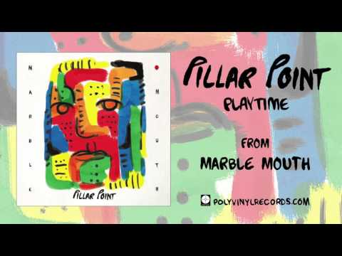 Pillar Point - Playtime [OFFICIAL AUDIO]