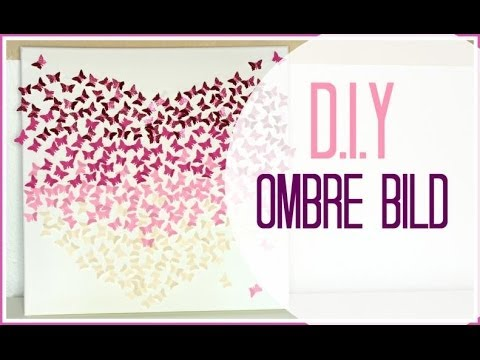 Diy Ombre Butterfly Bild 3d I Leinwand Youtube