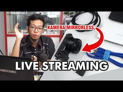 Cara Live Streaming Pake Kamera Mirrorless di Youtube atau Facebook