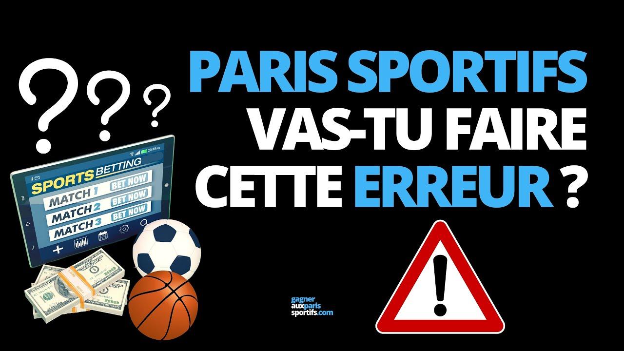 PARIS SPORTIFS : VAS-TU FAIRE CETTE ENORME ERREUR ? 💥