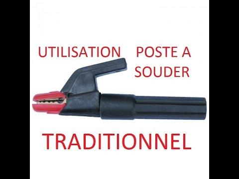 Fonctionnement et utilisation d'un poste à souder traditionnel - Soudure à l'arc.