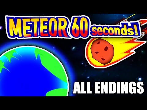 60 SECONDS TO LIVE! | Meteor 60 Seconds (ALL ENDINGS)