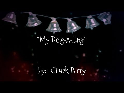 My Ding-A-Ling  😄  (w/lyrics)  ~  Chuck Berry