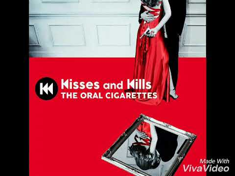 The Oral Cigarettes - Kisses and Kills (Download Link⬇⬇⬇)