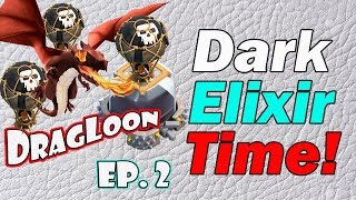 "Clash of Clans - ""Farming Dark Elixir Fast!"" TH8 Dragloon Attack Strategy - Farming DE #2"