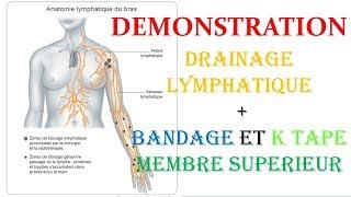 PRÉSENTATION + DÉMONSTRATION // DRAINAGE LYMPHATIQUE ET BANDAGE MEMBRE SUP .