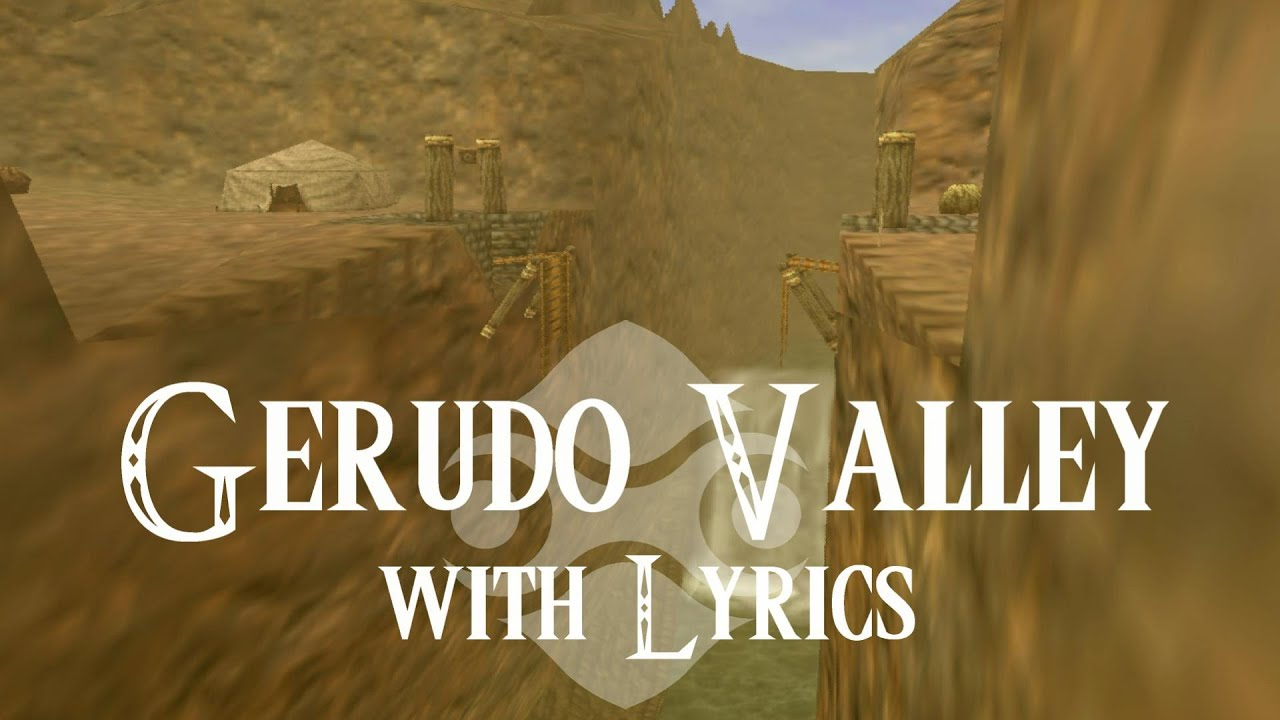 Gerudo Valley with Lyrics by MonkeyDRuffy - YouTube