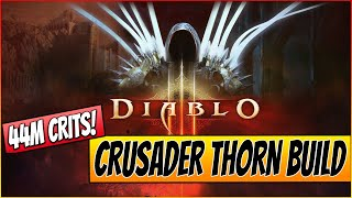★ Diablo 3 Reaper Of Souls - 44Million Dps Crits - Crusader Thorn Build - Torment 6 - PC HD