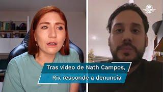 Rix responde a la denuncia de abuso sexual de Nath Campos