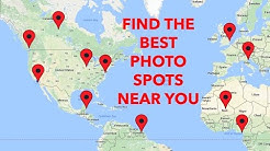 HOW TO FIND THE BEST PLACES TO TAKE PHOTOS!