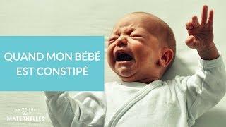 Quand mon bébé est constipé... - La Maison des maternelles #LMDM