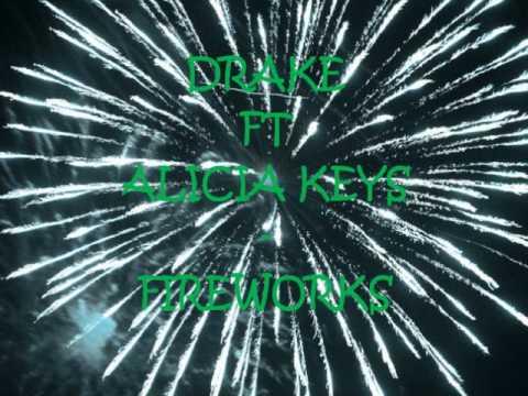 Drake ft alicia keys- Fireworks w/lyrics