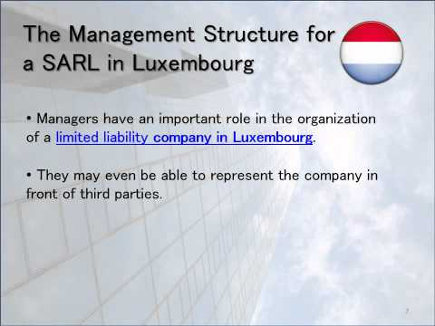 How to open a SARL in Luxembourg