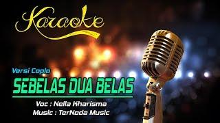 Karaoke Lagu SEBELAS DUA BELAS - Nella Kharisma