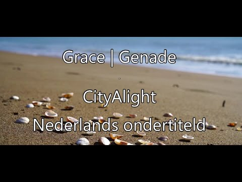 Lied: Grace | Genade
