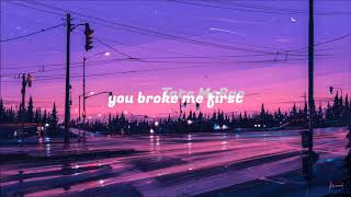 You broke me first - Tate McRae 2 hour version