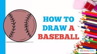 How to Draw a Baseball in a Few Easy Steps: Drawing Tutorial for Kids and Beginners