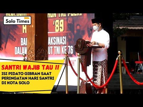 Download Santri Wajib Tau ! Ini Pidato GIBRAN saat Peringatan Hari Santri di Solo.(Full)
