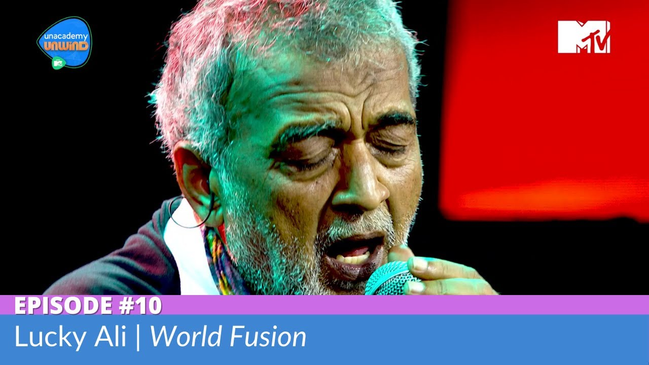 Download Unacademy Unwind With MTV | Episode 10 | Lucky Ali | World Fusion