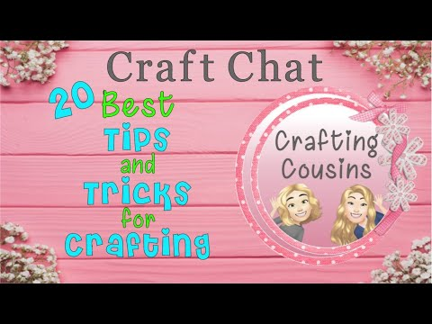 20 BEST TIPS & TRICKS FOR CRAFTING | Tips to Make Crafting go Smoother | Craft Chat #34