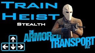 Payday 2 - Train Heist Stealth - $2.8million Payout!