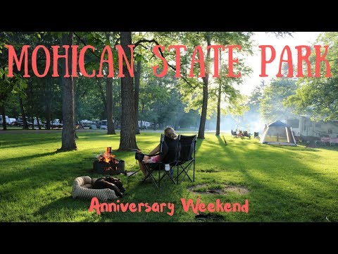 Mohican State Park. Part 1 of 2