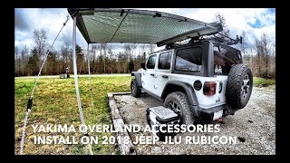 Yakima Overland Accessories Install on 2018 Jeep JLU Rubicon