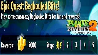 Plants Vs Zombies 2-Epic Quest Beghouled Blitz Walkthrough