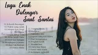 Lagu Pop Indonesia Terbaik Sepanjang Masa - 20 Lagu Enak Didengar Untuk Menemani Waktu Santai 2020
