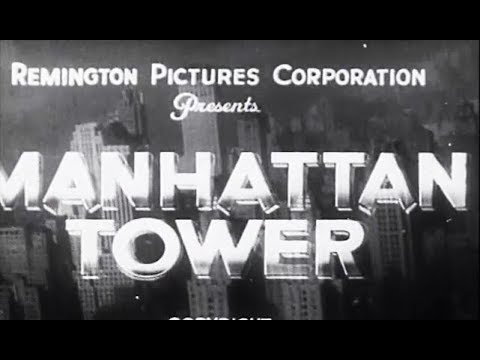 Drama Movie - Manhattan Tower (1932)