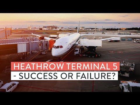 Heathrow Terminal 5 - Success or Failure?