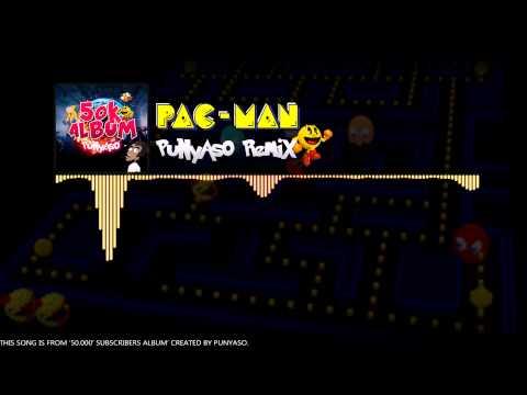 Pacman (PUNYASO Ft DanBeat Remix)