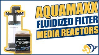 AquaMaxx Fluidized Filter Media Reactors: What YOU Need to Know