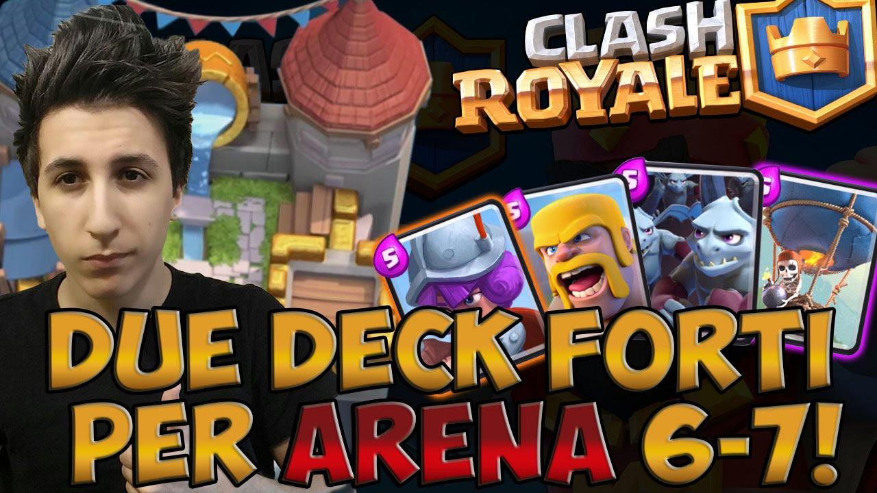Clash royale due deck molto forti per scalare in arena 7 for Clash royal deck arene 7