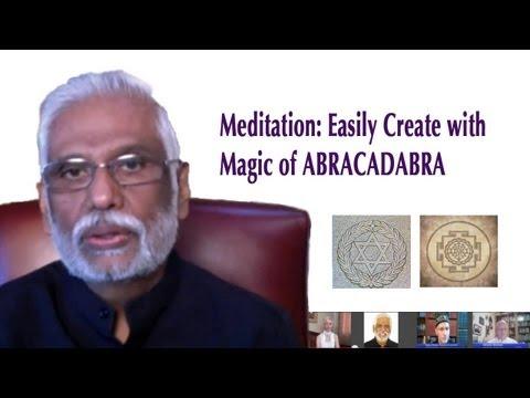 Jewish & Yogic Power Sounds Decoded: Meditation Gives Power of Creation, Magic of Abrakadabra