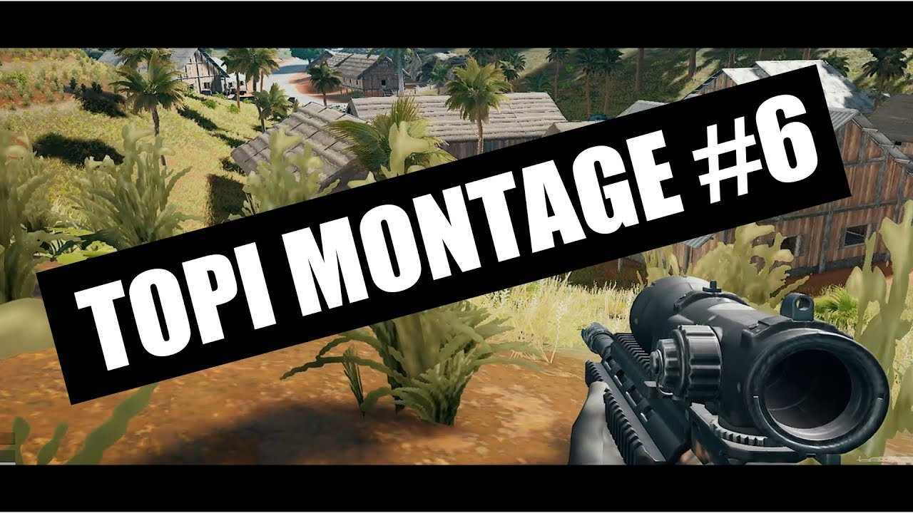 Pubg Montage 6 Clip By Topi Playerunknowns Battlegrounds Youtube Premium