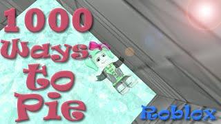 ROBLOX | 1000 Ways to Pie | ExoRandy | SallyGreenGamer