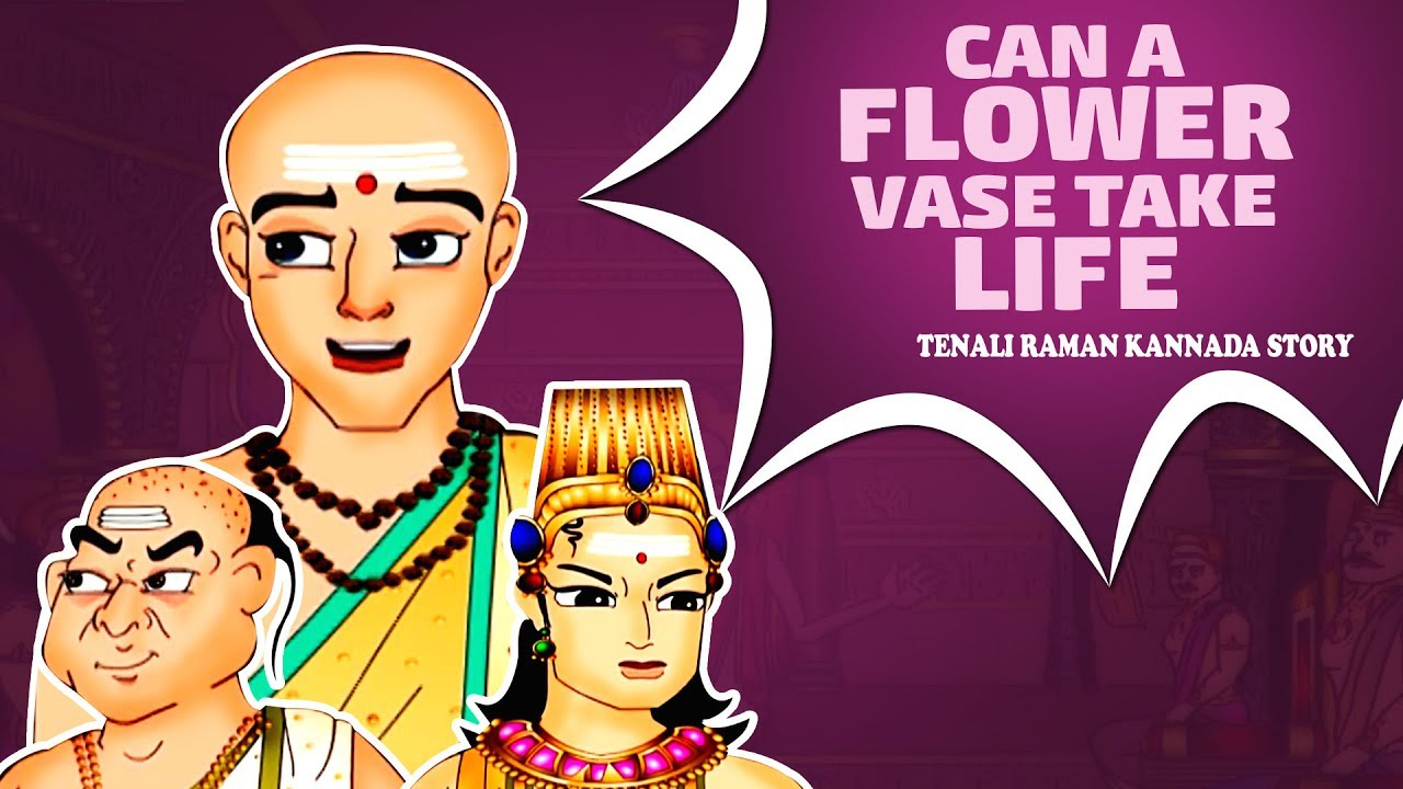 Tenali Raman Stories In Kannada - Can Flower Vase Take Life ... on flowers in wall, flowers in candle holder, flowers in beaker, flowers in water, flowers in a cup, flowers in pot, flowers in glass, flowers in garbage can, flowers in painting, flowers in basket, flowers in planter, flowers in wash basin, flowers in christmas, flowers in canister, flowers in crystal, flowers in goblets, flowers in purse, flowers in pitcher, flowers plants, flowers in spring,