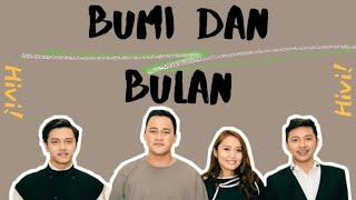 HIVI! - Bumi Dan Bulan (Lirik Video)