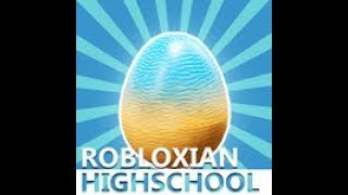 how to get all the egg in robloxian highschool