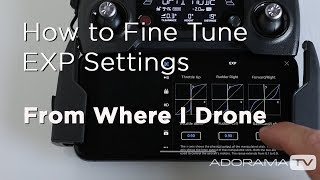 How to Fine Tune Your DJI Drone