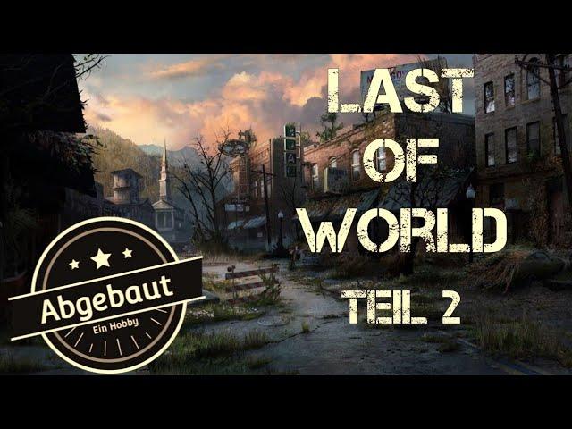 Last of World / Last of us Teil 2