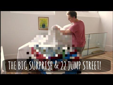 The Big Surprise & 22 Jump Street!