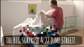 The Big Surprise & 22 Jump Street!