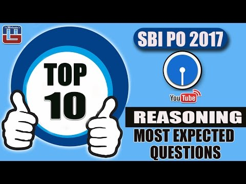 TOP 10 | MOST EXPECTED QUESTIONS | REASONING | SBI PO 2017