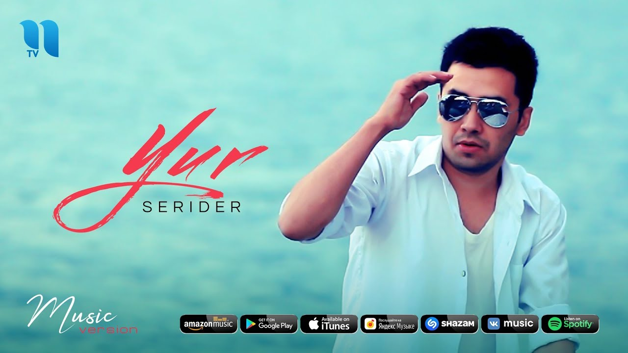 Serider - Yur   Серидер - Юр (music version) MyTub.uz