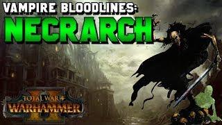 Vampire Counts Bloodlines: Necrarch Vampire Lore (W
