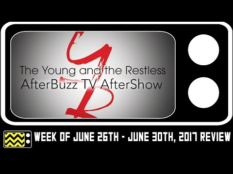 The Young & The Restless for June 26th - June 30th, 2017 Review w/ Rachel Goodman | AfterBuzz TV